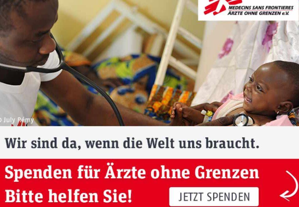 Spendenaufruf: Ärzte ohne Grenzen